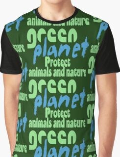 green planet - protect animals and nature Graphic T-Shirt