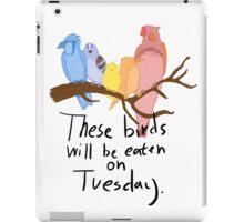 Tuesday (Ver. 1) iPad Case/Skin