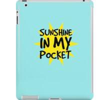 Sunshine in my Pocket iPad Case/Skin