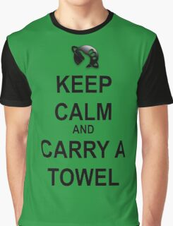 Keep Calm and Carry a Towel Graphic T-Shirt
