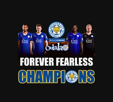 LEICESTER CITY CHAMPIONS 2015/16 FOREVER FEARLESS Unisex T-Shirt