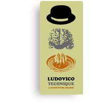 KUBRICK LUDOVICO TECHNIQUE Canvas Print