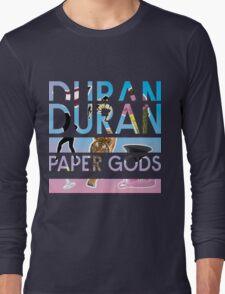 DURAN DURAN PAPER GODS TOUR 2016 Long Sleeve T-Shirt