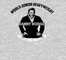 Danny Hodge - World Junior Heavyweight Champion Unisex T-Shirt