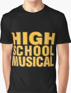High School And Musical Graphic T-Shirt