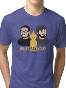 WSY: Q, Sal and Nugget Tri-blend T-Shirt