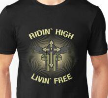 Ridin high, Livin free Unisex T-Shirt