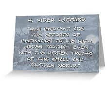 How Impotent Are The Efforts - Haggard Greeting Card