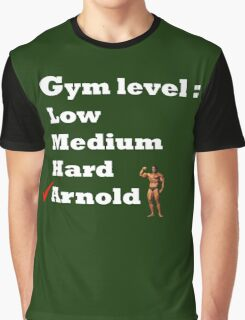 Gym level : Arnold Graphic T-Shirt