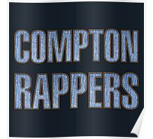 Compton Rappers Jeanse & Rope Poster