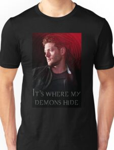 It's Where My Demons Hide  Unisex T-Shirt