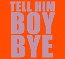 Tell him BOY, BYE Kids Tee