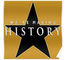 We're Making History Poster