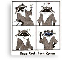 Keep cool, love raccon Canvas Print