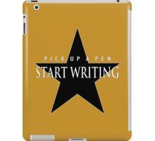Pick Up A Pen, Start Writing iPad Case/Skin