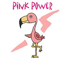 Cool Funny Pink Flamingo Pink Power Art Photographic Print