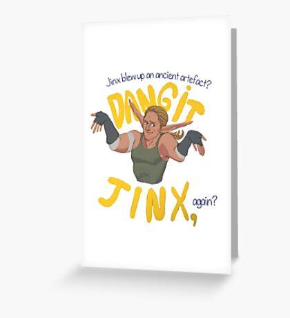 Dangit, Jinx Greeting Card