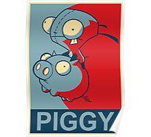"GIR Piggy- ""Hope"" Poster Parody Poster"