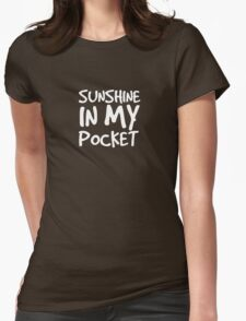 Sunshine in my Pocket Womens Fitted T-Shirt