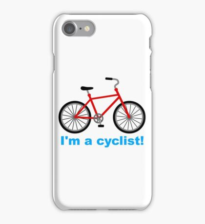 I am cyclist iPhone Case/Skin