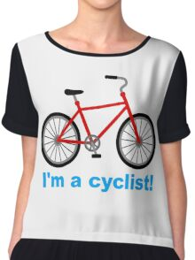 I am cyclist Chiffon Top