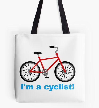 I am cyclist Tote Bag