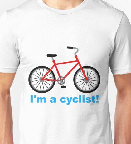 I am cyclist Unisex T-Shirt