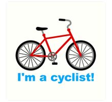 I am cyclist Art Print