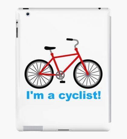 I am cyclist iPad Case/Skin
