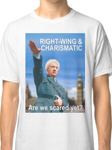 Are we scared yet? Classic T-Shirt