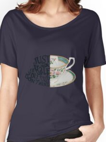 """Alice in Wonderland Quote """"Just a Half Cup, If you Don't Mind"""" Women's Relaxed Fit T-Shirt"""