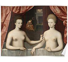 Vintage famous art - Anonymous - Gabrielle D Estrées And One Of Her Sisters Poster