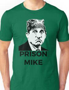 Prison Mike - The Office (U.S.) Unisex T-Shirt