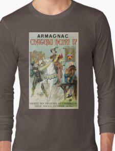 Vintage famous art - Poster - Armagnac Chateau Henry Iv  Long Sleeve T-Shirt