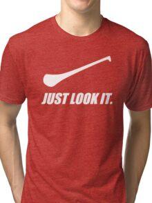 Hurling: Just Look It. Tri-blend T-Shirt