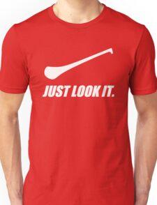 Hurling: Just Look It. Unisex T-Shirt