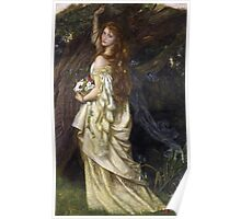 Vintage famous art - Arthur Hughes - Ophelia And He Will Not Come Back Again Poster