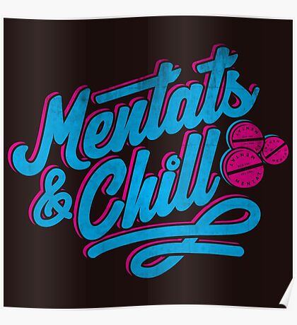 Mentats & Chill Poster