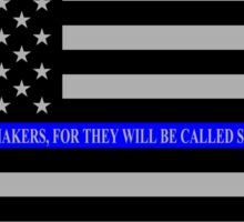 The Thin Blue Line Blessed Are the Peacemakers Sticker