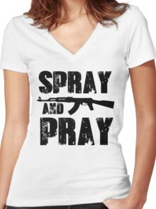 Spray and pray Women's Fitted V-Neck T-Shirt
