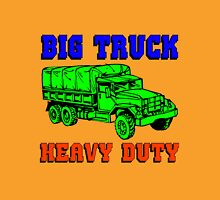 BIG TRUCK-HEAVY DUTY Unisex T-Shirt