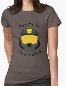 Sanity is Overrated Womens Fitted T-Shirt