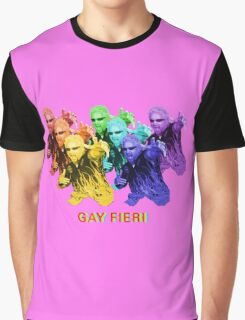 Gay Fieri Graphic T-Shirt