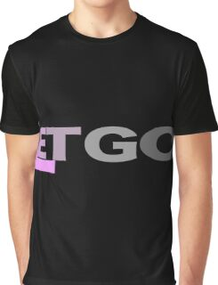 """""""Let Go"""" typography Graphic T-Shirt"""