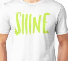 Shine! Unisex T-Shirt