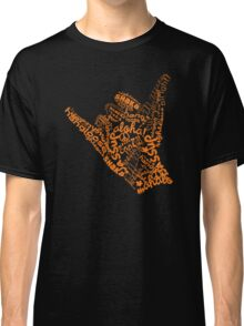 Shaka Sign Hang Loose Classic T-Shirt