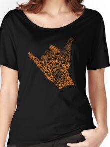 Shaka Sign Hang Loose Women's Relaxed Fit T-Shirt