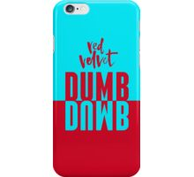 DUMB DUMB Red Velvet v2 iPhone Case/Skin