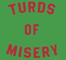 Turds of Misery - Breathable design Baby Tee