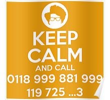 Keep Calm and Call IT Poster